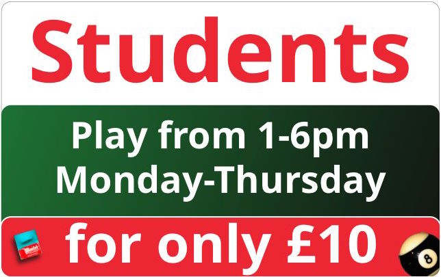 Students, Full and VIP Members - come along and play from 1-6pm for only £10 Monday to Thursday.